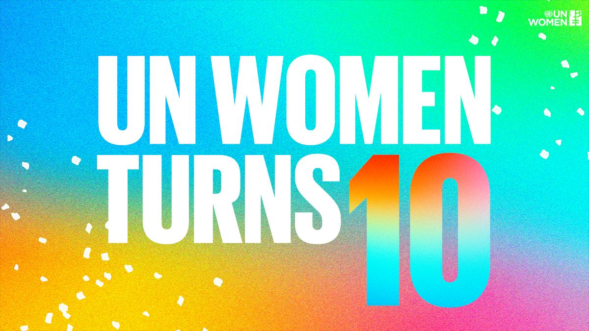 UN Women Turns 10